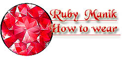 Ruby Manik How to Wear Procedure to Wear Gold Ring